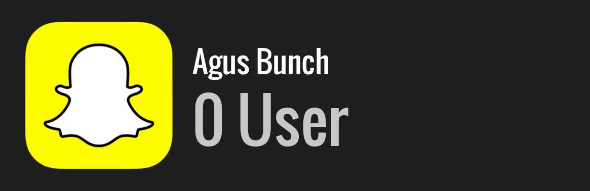 Agus Bunch snapchat