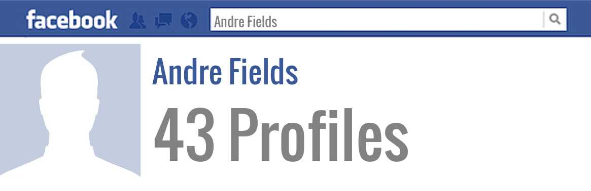 Andre Fields facebook profiles