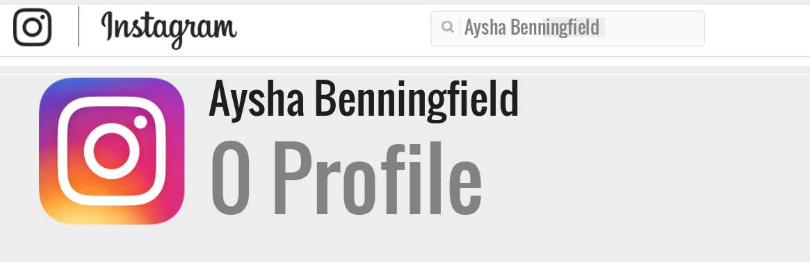Aysha Benningfield instagram account
