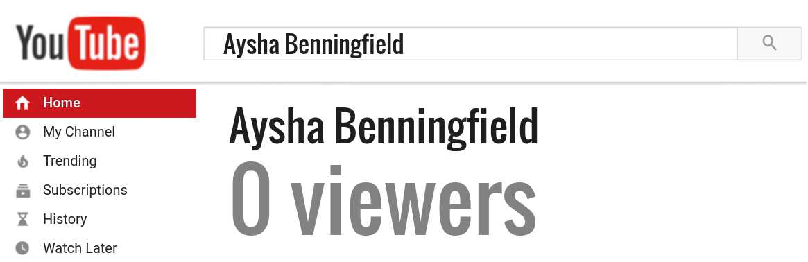 Aysha Benningfield youtube subscribers