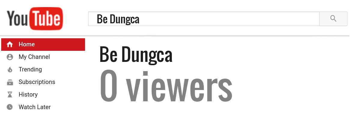 Be Dungca youtube subscribers