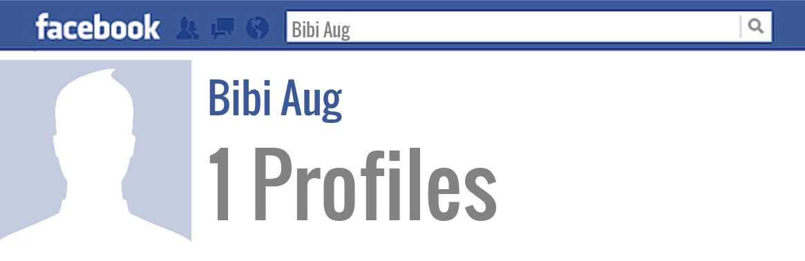 Bibi Aug facebook profiles