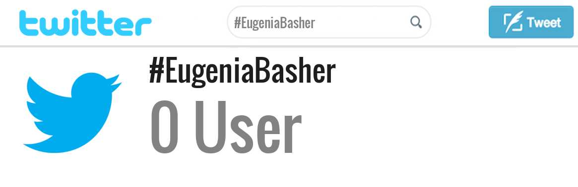 Eugenia Basher twitter account