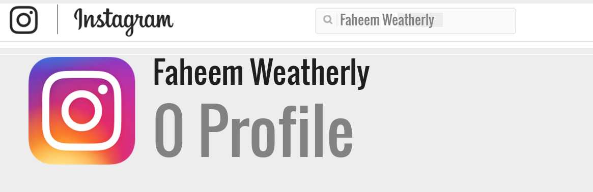 Faheem Weatherly instagram account
