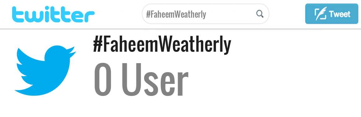 Faheem Weatherly twitter account