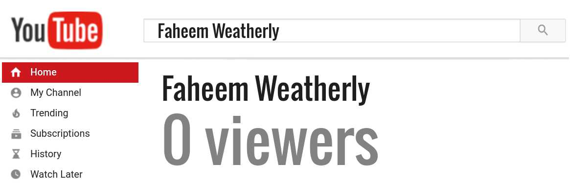 Faheem Weatherly youtube subscribers