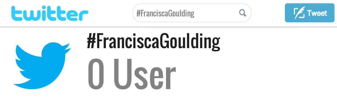 Francisca Goulding twitter account