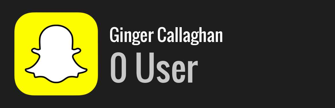Ginger Callaghan snapchat