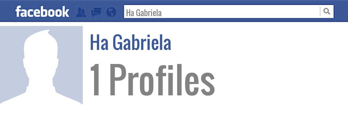 Ha Gabriela facebook profiles