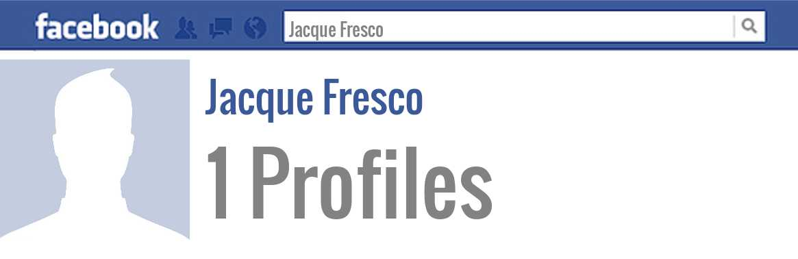 Jacque Fresco facebook profiles