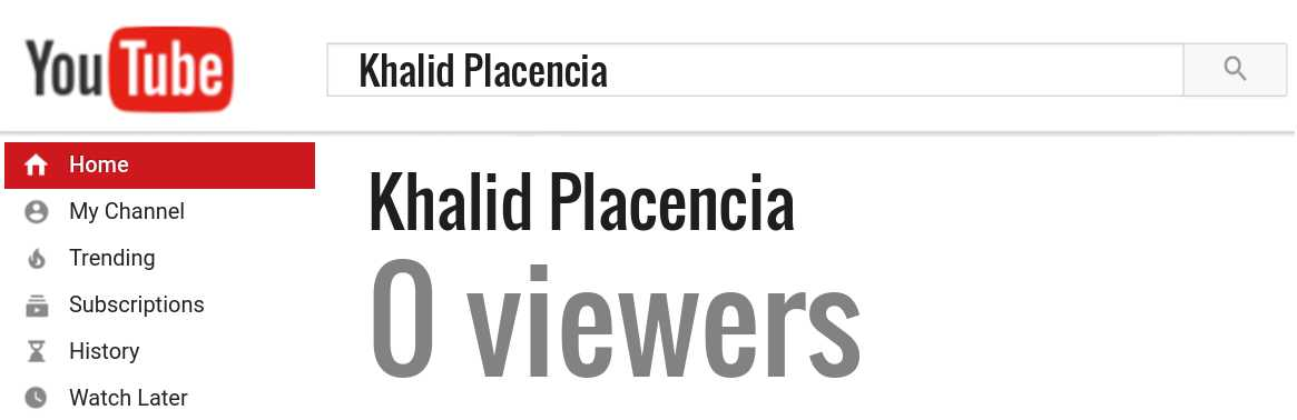 Khalid Placencia youtube subscribers