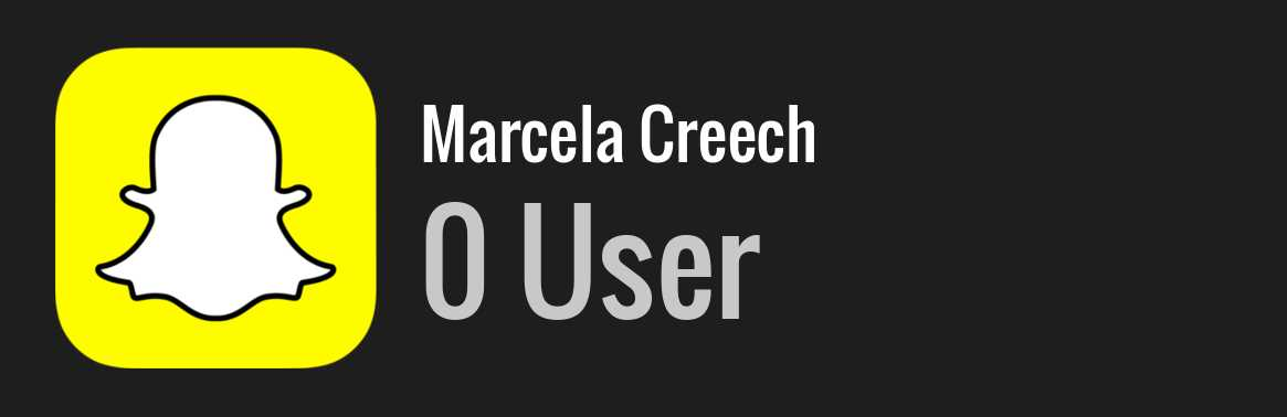 Marcela Creech snapchat