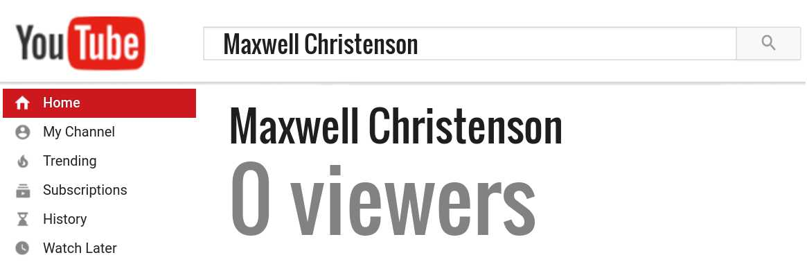 Maxwell Christenson youtube subscribers
