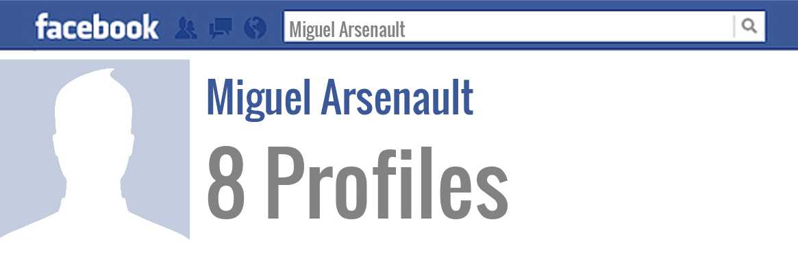 Miguel Arsenault facebook profiles