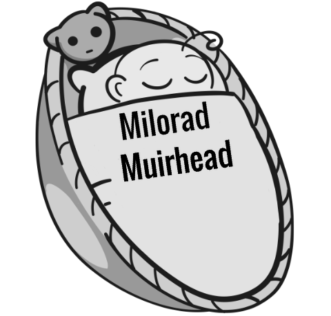 Milorad Muirhead sleeping baby