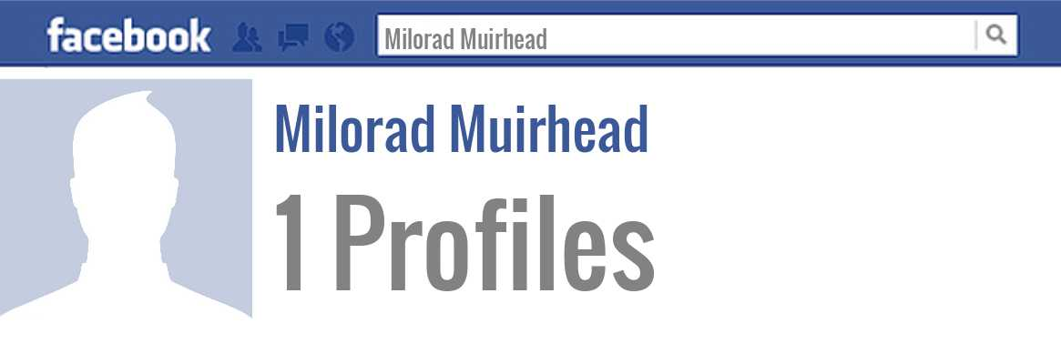 Milorad Muirhead facebook profiles
