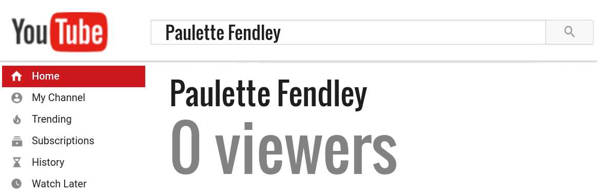 Paulette Fendley youtube subscribers