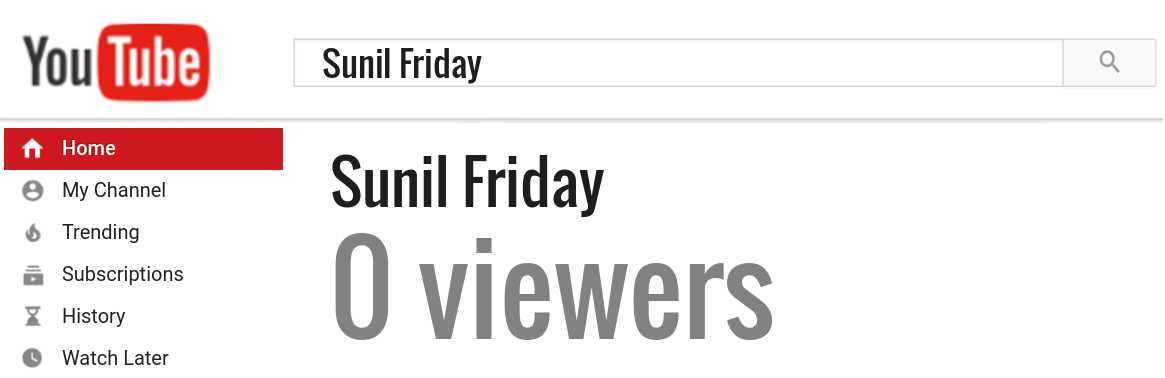 Sunil Friday youtube subscribers