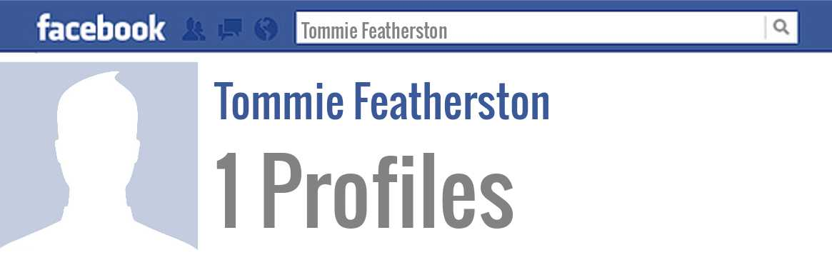 Tommie Featherston facebook profiles