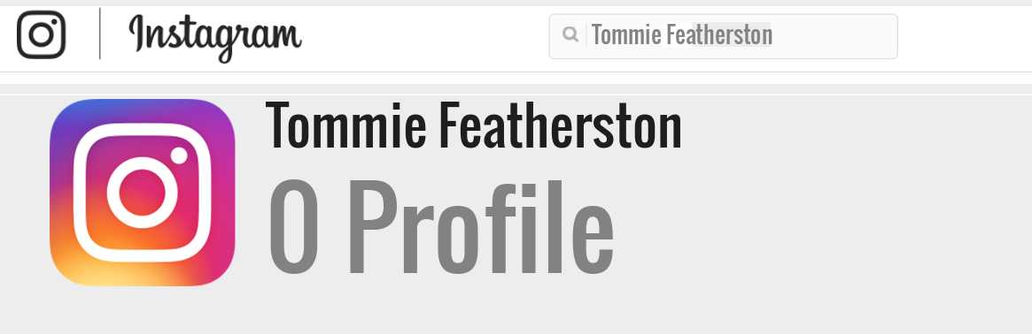 Tommie Featherston instagram account