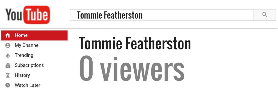 Tommie Featherston youtube subscribers
