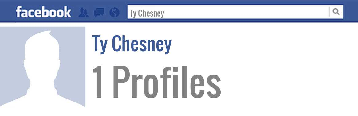 Ty Chesney facebook profiles