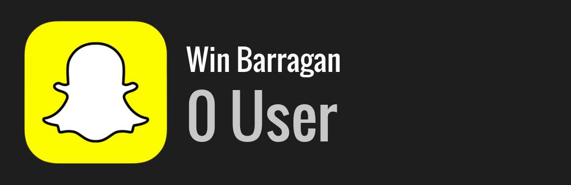 Win Barragan snapchat